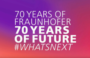70 years of Fraunhofer - 70 years of Future
